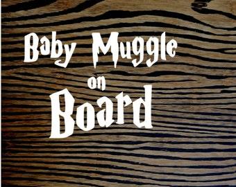 Baby Muggle on Board Car Decal || Car Sticker || Tumbler decal || Laptop Sticker || Laptop Decal