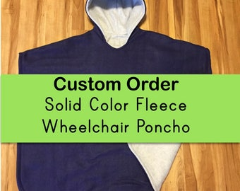 Solid Color Fleece Wheelchair Poncho - Custom Size