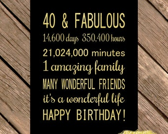 40 and Fabulous GOLD Year Birthday Gift 40th Birthday Sign Digital File Instant Download Poster Days Hours Minutes PRINTABLE Decoration