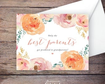 Printable Only the Best Parents Get Promoted to Grandparents Pregnancy Announcement, Peach Watercolor Flowers, Instant Download – Madison