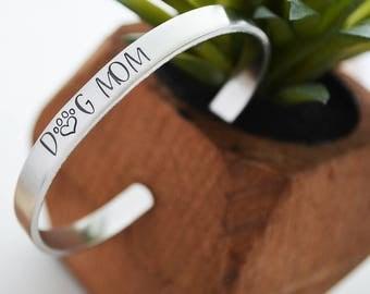 Dog Mom Bracelet Cuff, Hand Stamped Bracelet, Personalized Bracelets for Mom, Gift for Dog Mom Gift, Silver Cuff Bracelet, Paw Print Jewelry