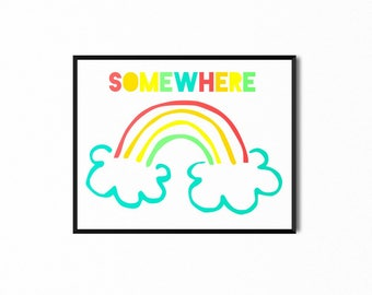 Somewhere Over the Rainbow Nursery Print, Wizard of Oz, Art for Kids, Children's Printable Art, Baby Nursery Wall Print