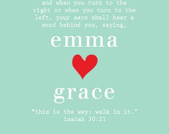 This Is The Way . Personalized Children's Scripture Print with Isaiah 30:21 and Heart