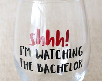 Shhh I'm Watching The Bachelor Stemless Wine Glass / Monday Night / The Bachelor / Bachelor Monday and Wine / Bachelor Nation / Friend Gifts