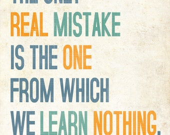 """The only  real mistake... Henry Ford Inspirational Quote. Decoration print (poster) 8""""x 10"""" instant download printable Art."""