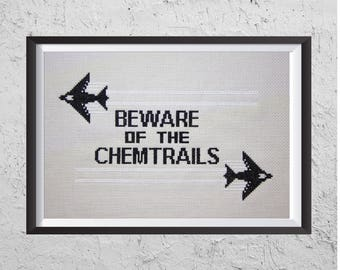 Beware of The Chemtrails - Conspiracy Theory - Modern Cross Stitch PDF - Instant Download