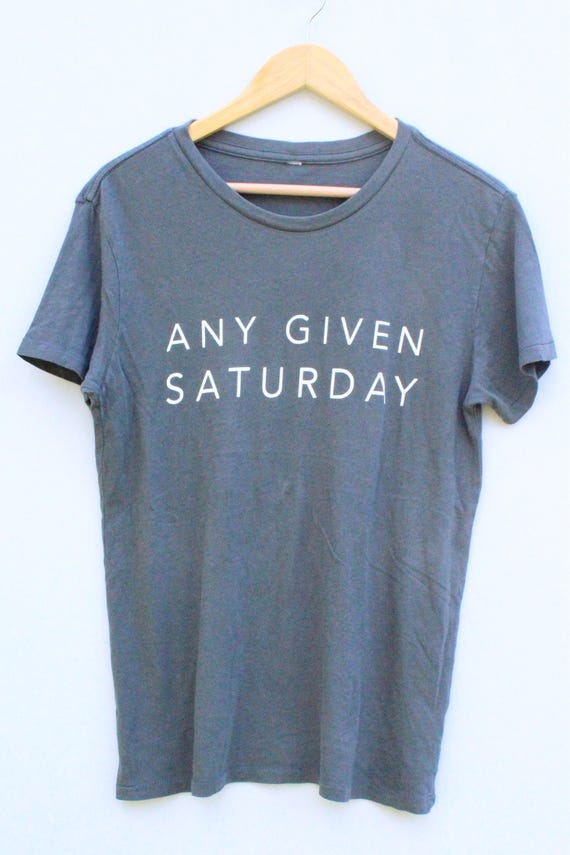 Any Given Saturday Tee - gray