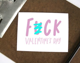 F-ck Valentine's Day card - honest and sassy Valentine's Day greeting card - mature hand lettered Valentine