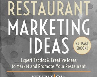 Restaurant Marketing Ideas Ebook from Marketing Blogger, Attention Getting Marketing