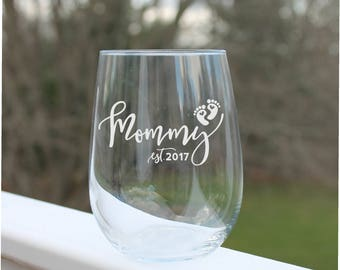 New Mom wine glasses, Mom Est. Etched wine glasses, gift for mom, Stemless wine glasses, new mom gift, Wine Glasses, Fun Wine Glass
