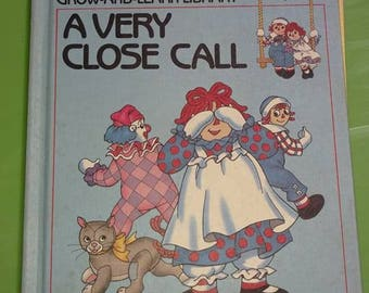 RAGGEDY ANN & ANDY vol.7,a very close call  hardcovered book volume nice used