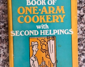 Vintage Cookbook: Mrs Rasmussen's Book of One-Arm Cookery with Second Helpings/ 1st Printing/ Mary Lasswell
