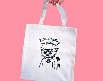 Sassy Cat Tote - I See Everything You Fucking Do