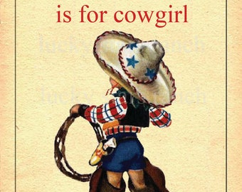 C is for Cowgirl! - 13x19 Print