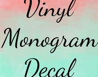 Monogram vinyl decal, Create your own decal, Personalized vinyl decal, Vinyl cutouts, Yeti, wine glasses, Personalized, Free Shipping decal
