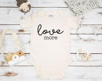 Organic Baby Gift, LOVE MORE, Organic Baby Clothes, Baby Shower Gift, Organic Baby Gifts, Organic Baby, Organic Bodysuit, Organic Mom Gift