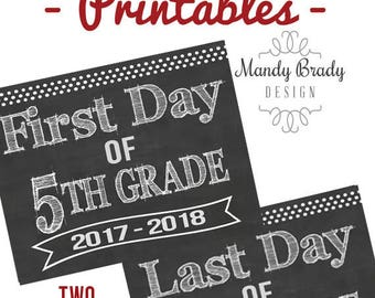 First Day of Fifth Grade Printable Signs | Last Day of Fifth Grade Sign | Back to School 2017 | Instant Download | Chalkboard 5th Grade