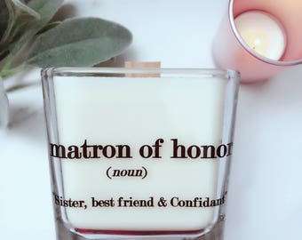 Matron of Honor Soy Candle/Matron of Honor Gift/Bridesmaid Boxes/Matron of Honor Proposal/Bridal Party Gift/Wedding Candles/Bridesmaid Gifts