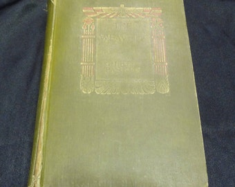 THE WEAVERS by Gilbert Parker Illustrated by Andre Castainge 1907 Harper & Brothers Publishers
