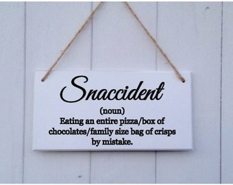 Snaccident Plaque   Snaccident Sign   Snaccident Definition   Funny Plaque   Funny Gift   Boyfriend Gift   Girlfriend Gift   Friend Gift