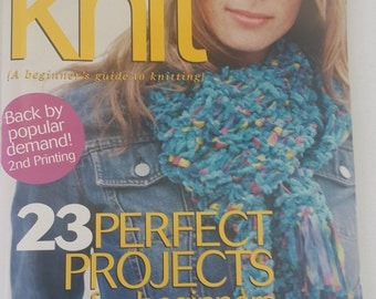 """Better Homes and Gardens,  """"Learn To Knit"""", a Beginner's Guide To Knitting, 23 Perfect Projects For Beginners, Step By Step Instructions"""