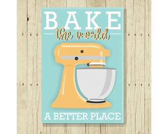 Bake the World a Better Place Magnet, Bakers Gift, Refrigerator Magnet, Gifts Under 10, Gift for Baker, Small Gift, Funny Pun, Gift Magnet