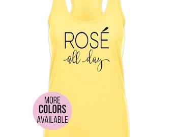Rose All Day Shirt, Rose All Day Tank, Tumblr Shirt, Rose Shirt, Brunch Shirt, Wine Tank, Drinking Shirt, Brunch So Hard, Christmas Gift