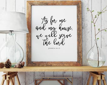As for me and my house, we will serve the lord Printable | Joshua 24:15 | Bible Verse | Christian Home Decor | Scripture | INSTANT DOWNLOAD