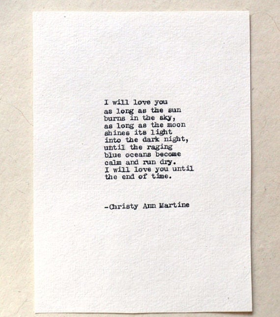 Gifts for Boyfriend - For Him - I Will Love You Until the End of Time - Poem Typed by Poet onto Handmade 100% Cotton Paper