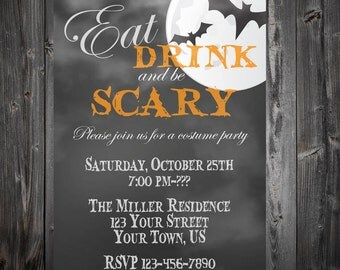 Chalkboard Eat Drink And Be Scary Halloween Costume Party Invitation