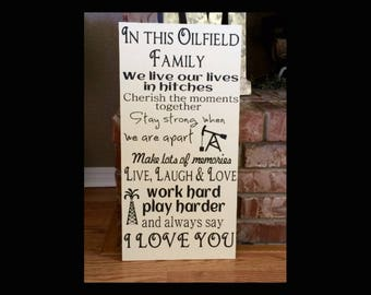 Oilfield Family Wood Sign Painted In This Oilfield Family We Live Our Lives In Hitches