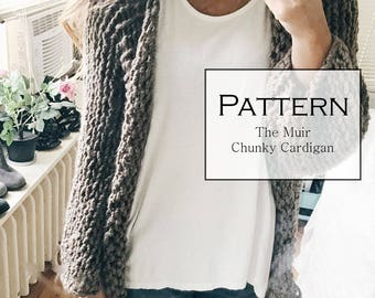 Knitting Pattern / Chunky Handmade Sweater / the MUIR Cardigan