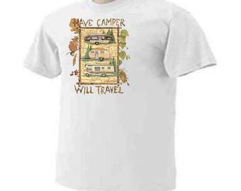 HAVE CAMPER Will Travel RV's Travel Trailers Outdoor Camping T-Shirt