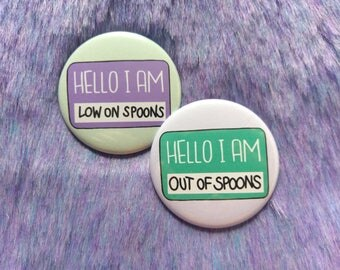 Spoonie pin set, invisible illness badge, chronic illness button, self care, pinback button, hello i am, chronic illness gift, spoons pin