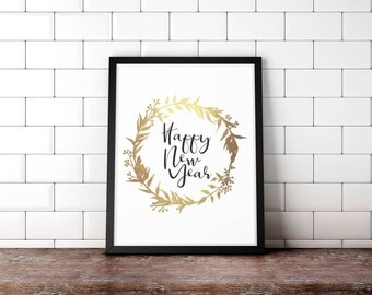 Happy New Year Poster, New Years Decor, metallic gold print, Printable Wreath Sign, Gold Wreath Print, New Year Prints, Gold Home Decor
