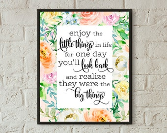 enjoy the little things wall art prints quotes home decor printable art flowers typography print motivational print outs instant download