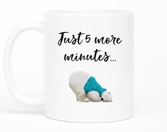 Sloth Mug,Just 5 More Minutes,No Coffee No Workee,Not A Morning Person,But First Coffee, I Need Coffee, Coffee Mug, Tired, I Hate Mornings
