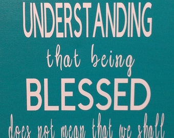 May We Be Strengthened With the Understanding.....24 x 12 Canvas Sign....Inspirational