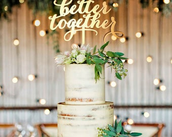 Better Together Cake Topper, Better Together, Better Together Cake, Rustic Wedding Cake Topper, Rustic Wedding Cake Topper, Rustic Wedding