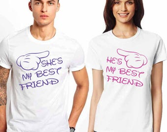 She's me best friend-He's my best friend. Affordable couple tees  fashion for every occasion