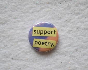 """Unique Poetry Pin - Upcycled Collage I Love Poetry Poet Writer Gift Pinback Button - 1"""" Colorful Support Poetry Unique Lovely Little Pin"""