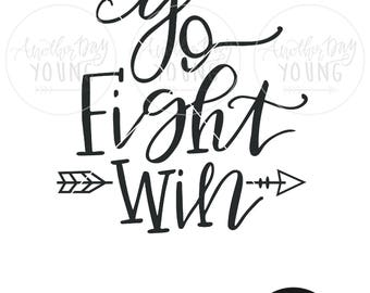 Hand Lettered Go Fight Win/ SVG / Printable / Cut File / Silhouette / Cricut / Instant Download