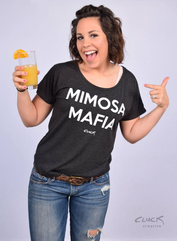 Mimosa Mafia womens shirt - Made with Love in Tulsa, Oklahoma by Pop Artist Steve Cluck - 20% off
