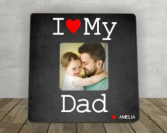 Father's Day Gift for Dad, Gift for Dad, Personalized Picture Frame, I Love My Dad, Personalized Photo Frame, Dad Picture Frame, Dad