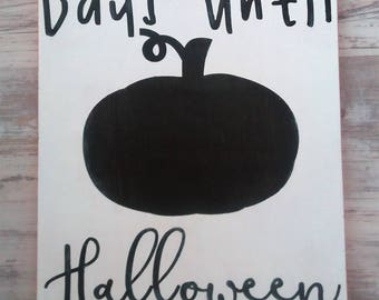 Days Until Halloween Sign, Halloween Countdown, HALLOWEEN SIGN, Chalkboard Halloween sign
