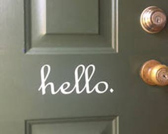 Hello door decal, Wall decal, FREE SHIPPING, home decor decal, welcome decal, home accessories #164