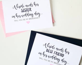 Pack of 4 cards - bridesmaid proposals - A bride needs her sister/bestfriend on her wedding day - will you be my bridesmaid, maid of honour