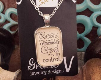 Relax Remember God is in Control Quote Charm Necklace Pendant Keychain Christian Inspirational Faith Gracie V Jewelry