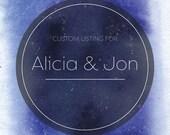 Custom Listing for Alicia & Jon