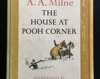 Vintage edition of the House at Pooh Corner by A.A. Milne